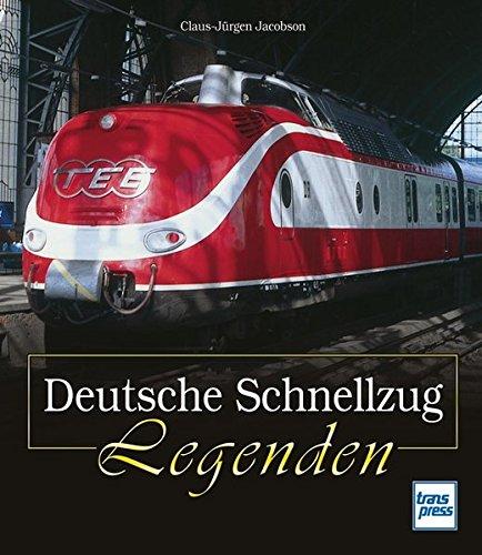 Deutsche Schnellzug Legenden
