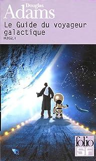 H2G2  : [01] : Guide du voyageur galactique, Adams, Douglas