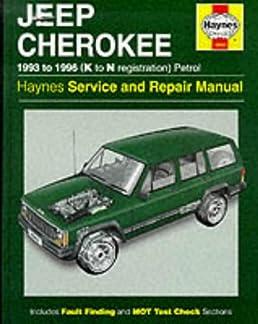 jeep cherokee petrol 93 96 k to n haynes owners workshop rh amazon com haynes repair manual jeep cherokee 1984 thru 2001 haynes repair manual jeep cherokee pdf