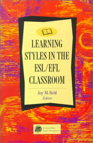 Learning styles in the ESLEFL classroom