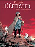Front cover for the book L'épervier. 3, Tempête sur Brest by Patrice Pellerin