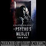 A Psycho's Medley | Terry M. West