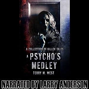 A Psycho's Medley Audiobook