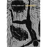 Arthur Adamson: A Celebration