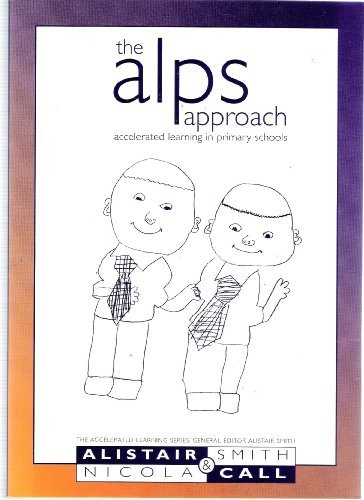The ALPS approach, Accelerated Learning in Primary Schools