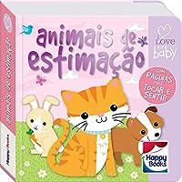 Livrinhos rechonchudos - Toque e sinta: Animais de estimação