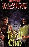 The Thrill Club (Fear Street, No. 24)