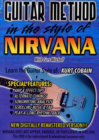 Guitar Method: In the Style of Nirvana by Music. Video Prod.