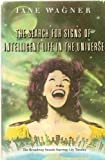 img - for The Search for Signs of Intelligent Life in the Universe: The Broadway Smash Starring Lily Tomlin book / textbook / text book