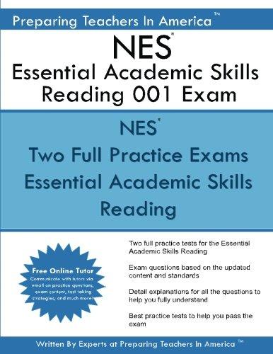 - NES Essential Academic Skills Reading 001 Exam: Essential Academic Skills Reading NES (National Evaluation Series)