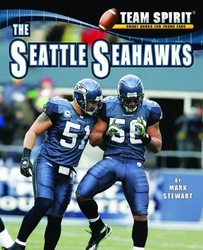 Read Online The Seattle Seahawks (Team Spirit (Norwood)) ebook