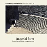 Imperial Form, Christopher Tadgell, 1899858407