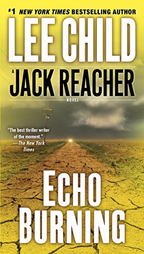 Echo Burning (Jack Reacher, Book 5) (Best Ranch House Plans 2019)