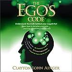 The Ego's Code | Clayton John Ainger