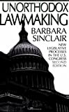 Unorthodox Lawmaking, Barbara Sinclair, 1568025106