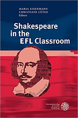 Book Shakespeare in the Efl Classroom (Anglistische Forschungen)