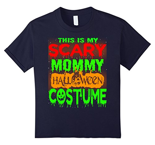 Kids Halloween Gift This is my Scary MOMMY Halloween costme Shirt 12 (Halloween Costme)