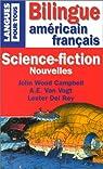 Science-fiction. Nouvelles, les grands maîtres américains, édition bilingue américain français par Campbell