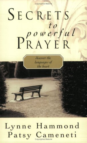 Download Secrets To Powerful Prayer: Discovering The Languages Of The Heart pdf