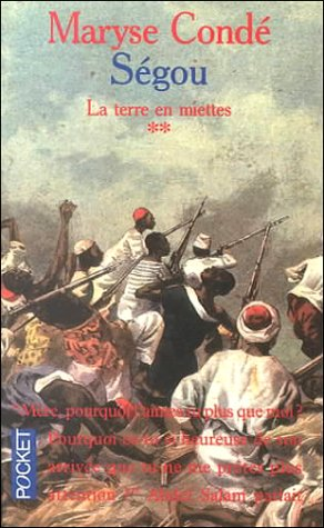 Ségou, Tome 2 : La terre en miettes Poche – 2000 Maryse Condé Pocket 2266064924 Fiction