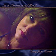 In a Sentimental Mood by Tracy Jane Comer (2010-09-30)