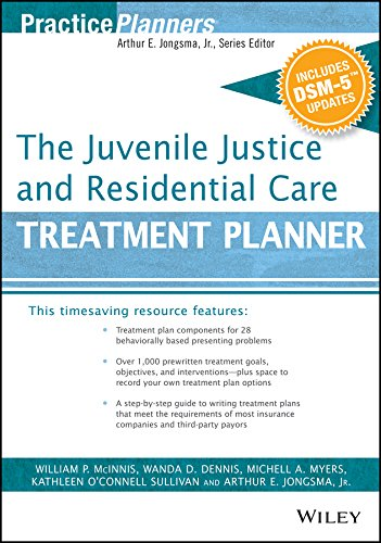 (The Juvenile Justice and Residential Care Treatment Planner, with DSM 5 Updates (PracticePlanners))