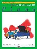 Alfred's Basic Piano Recital Book Lvl 1B --- Piano - Palmer, Manus & Lethco --- Alfred Publishing