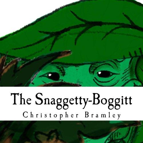 The Snaggetty-Boggitt (Volume 1)