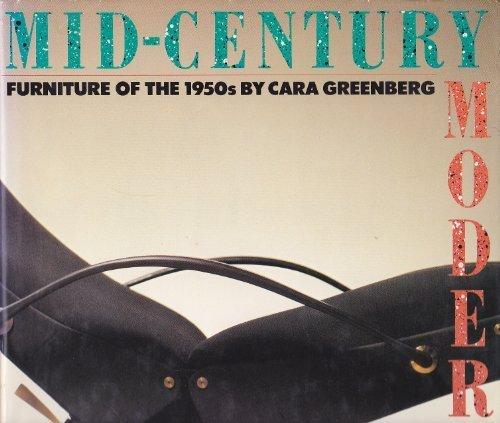 Mid-Century Modern: Furniture of the 1950's 20th Century Modern Furniture
