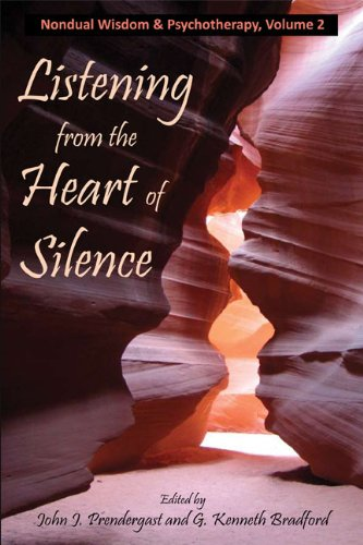 Listening from the heart of silence nondual wisdom psychtherapy listening from the heart of silence nondual wisdom psychtherapy book 2 by fandeluxe Images