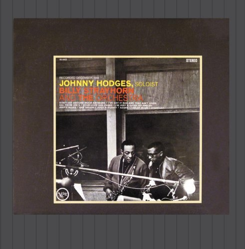 Johnny Hodges With Billy Strayhorn And The Orchestra By Johnny Hodges (2013-06-26) (Johnny Hodges With Billy Strayhorn And The Orchestra)