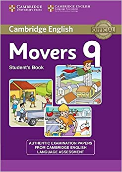 Cambridge English Young Learners 9 Movers Student's Book: Authentic Examination Papers from Cambridge English Language Assessment