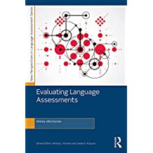 Evaluating Language Assessments (New Perspectives on Language Assessment Series) (English Edition)
