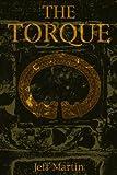 The Torque, Jeff Martin, 0595278523