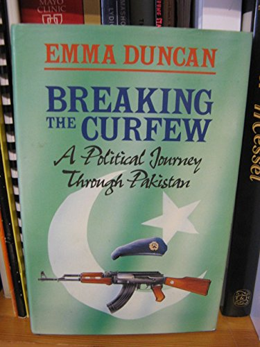 breaking-the-curfew-a-political-journey-through-pakistan