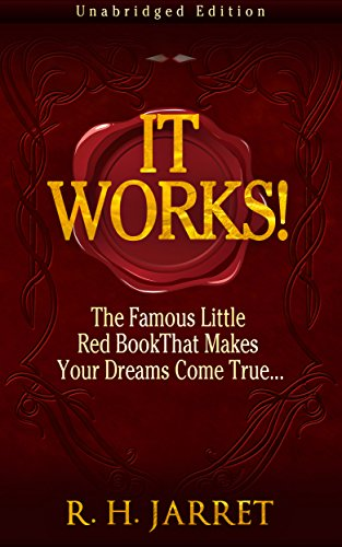 It Works! The Famous Little Red Book That Makes Your Dreams Come True... (It Works Famous Little Red Book)
