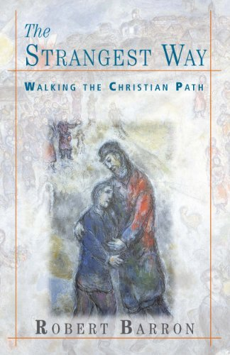 The Strangest Way: Walking the Christian Path