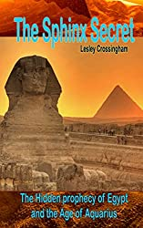 Secrets of the Sphinx: Ancient wisdom (Ancient Mysteries Book 1)