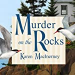 Murder on the Rocks: Gray Whale Inn Mysteries, Book 1 | Karen MacInerney