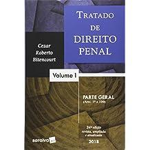 Tratado de Direito Penal. Parte Geral - Volume 1