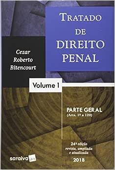Tratado de Direito Penal. Parte Geral - Volume 1   Amazon