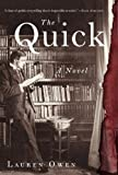 The Quick, Lauren Owen, 0812993276