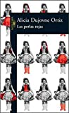 img - for Las Perlas Rojas (Spanish Edition) book / textbook / text book