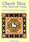 img - for Church Tiles of the Nineteenth Century (Shire Album) by Kenneth Beaulah (2001-02-28) book / textbook / text book
