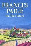 Bid Time Return, Frances Paige, 0727873695
