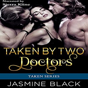 Taken by Two Doctors Audiobook