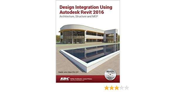 Design Integration Using Autodesk Revit 2016: Amazon.es: Stine ...