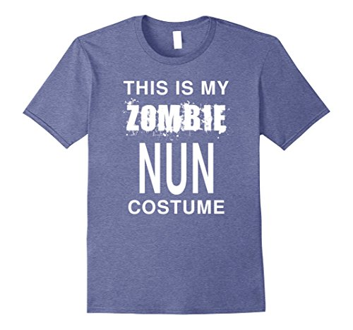 Mens This Is My Zombie Nun Costume: Funny Halloween T-Shirt 2XL Heather Blue