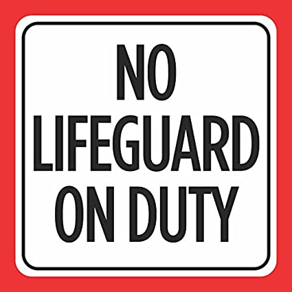 Amazoncom No Lifeguard On Duty Print Red White Black Warning
