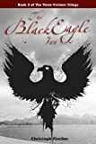 The Black Eagle Inn (The Three Nations Trilogy Book 3)